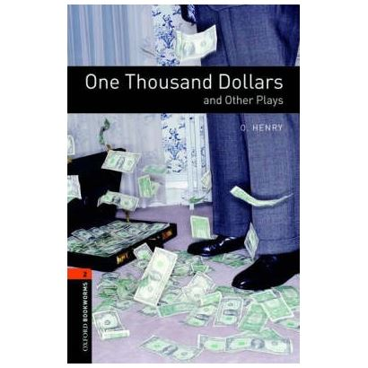 One Thousand Dollars And Other Plays Playscrıpt Bookworms Stage 2